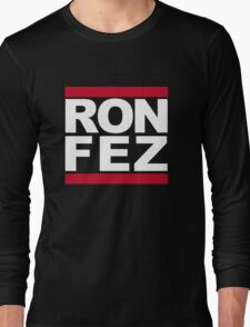 RON FEZ Long Sleeve T-Shirt