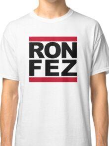 RON FEZ (white) Classic T-Shirt