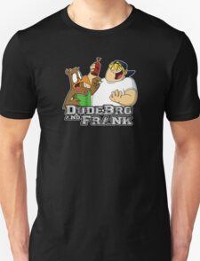 DudeBro and Frank: The Shirt! T-Shirt