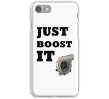 Just Boost It- Phone Case iPhone Case/Skin