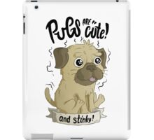 Pugs are cute iPad Case/Skin