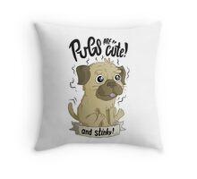 Pugs are cute Throw Pillow
