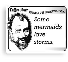 Some Mermaids Love Storms Canvas Print