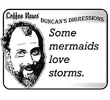Some Mermaids Love Storms Photographic Print