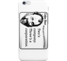 Two's Company, Three's A Corporation iPhone Case/Skin