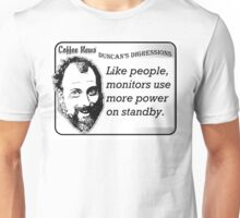 Like People, Monitors Use More Power on Standby Unisex T-Shirt