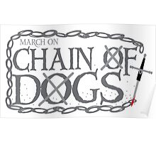 MARCH ON CHAIN OF DOGS Poster