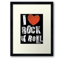 I Love Rock N' Roll Framed Print