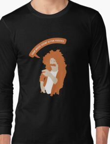 Your Music Scene is For Pussies! Long Sleeve T-Shirt