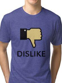 Dislike (Thumb Down) Tri-blend T-Shirt