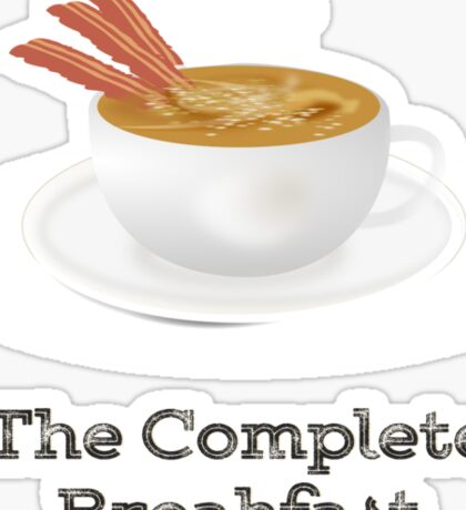Bacon and Coffee: the Complete Breakfast (light) Sticker