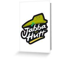 Jabba the Hutt Greeting Card