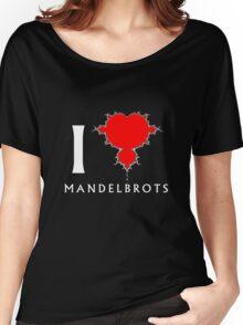 I Heart Mandelbrots Women's Relaxed Fit T-Shirt