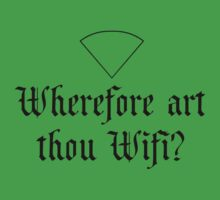 Wherfore art thou Wifi? by Rob Price