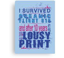 I survived Flight 815 Canvas Print