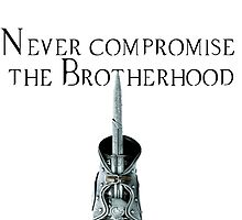 Never Compromise the Brotherhood by ReichenbachHero