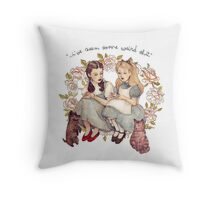 """I've seen some weird shit."" Throw Pillow"