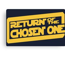 Return of the Chosen One Canvas Print