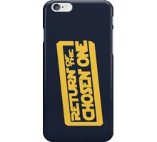Return of the Chosen One iPhone Case/Skin
