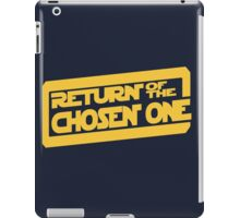 Return of the Chosen One iPad Case/Skin