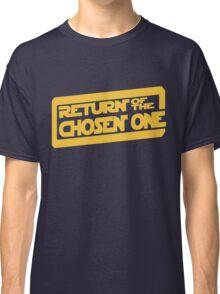 Return of the Chosen One Classic T-Shirt