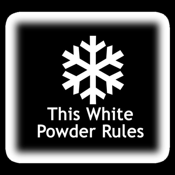 This White Powder Rules Black by Ryan Houston