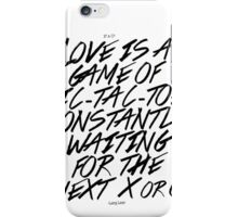 Love is a game iPhone Case/Skin