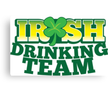 IRISH drinking Team with beer pint and Shamrock Canvas Print