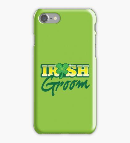 Irish GROOM St Patricks Day Ireland wedding  iPhone Case/Skin