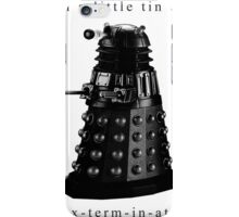 I'm a little tin can. iPhone Case/Skin