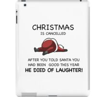 Christmas is Cancelled! iPad Case/Skin