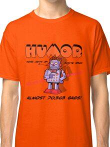 HUMOR Classic T-Shirt