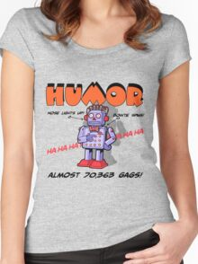 HUMOR Women's Fitted Scoop T-Shirt