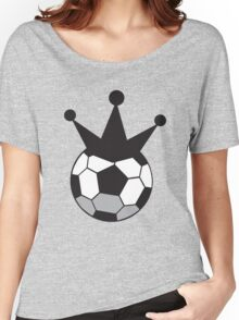 Soccer Football KING!  Women's Relaxed Fit T-Shirt