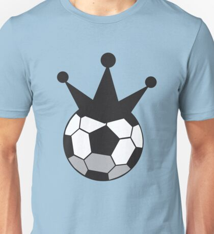 Soccer Football KING!  Unisex T-Shirt