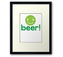 Beer! with cute evil smiley face Framed Print