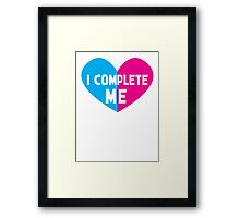 I COMPLETE ME! with half heart pink and blue Framed Print