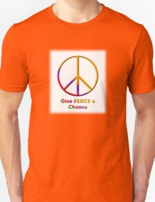 Give Peace a Chance 2 T-Shirt