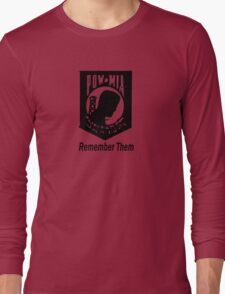 Remember Them POW MIA Long Sleeve T-Shirt