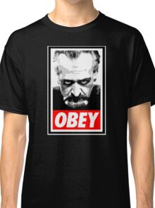 Obey Your Master! Classic T-Shirt