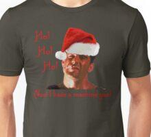 Ho Ho Ho Hard Unisex T-Shirt