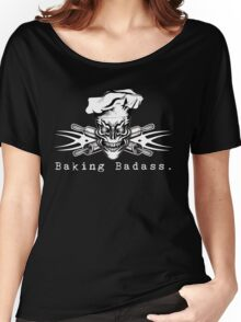 Baker Skull and Crossed Rolling Pins: Baking Badass 1 Women's Relaxed Fit T-Shirt