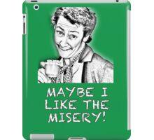 FATHER TED - MRS. DOYLE - MAYBE I LIKE THE MISERY iPad Case/Skin