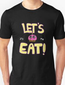 Let's Eat! (feat. cupcake) T-Shirt