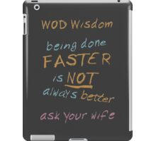 WOD Wisdom - Ask your wife iPad Case/Skin