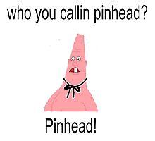 who you callin pinhead? pinhead! by Tali Dye