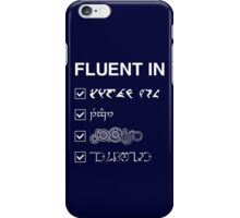 Fluent in... iPhone Case/Skin