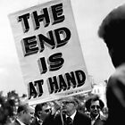 The End is Nigh by david malcolmson