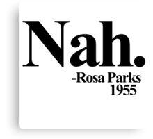 Nah rosa parks 1955 Canvas Print