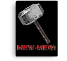 MEW-MEW! Canvas Print
